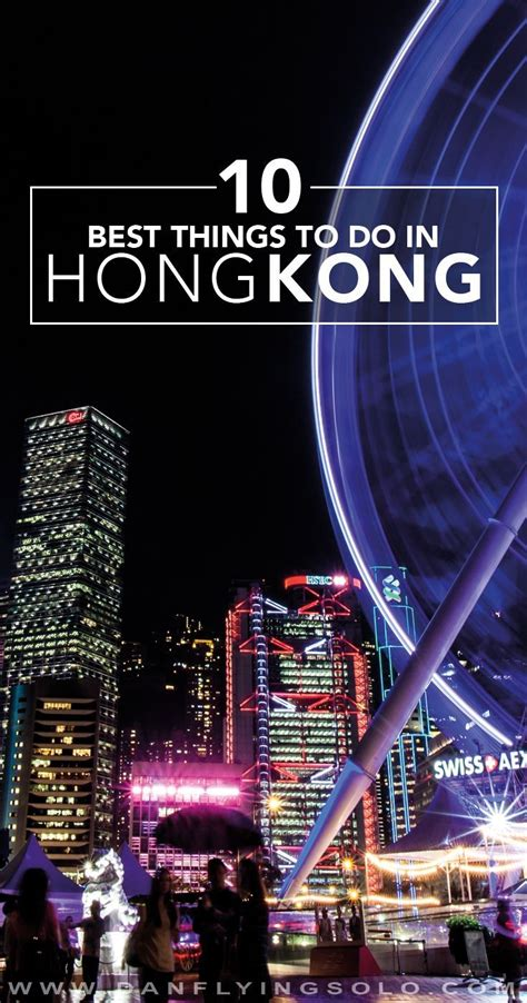 10 best things to do in hong kong on a budget best 25 hong kong itinerary ideas on hong