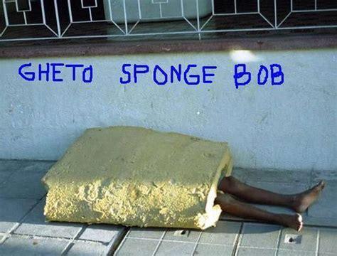 Ghetto Spongebob Memes - ghetto spongebob hilarious jokes funny pictures walmart