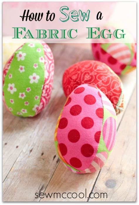 free pattern for fabric easter eggs free sewing pattern how to sew a fabric egg the fabric