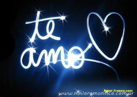imagenes de i love you mi amor frases de san valent 237 n en ingl 233 s y espa 241 ol