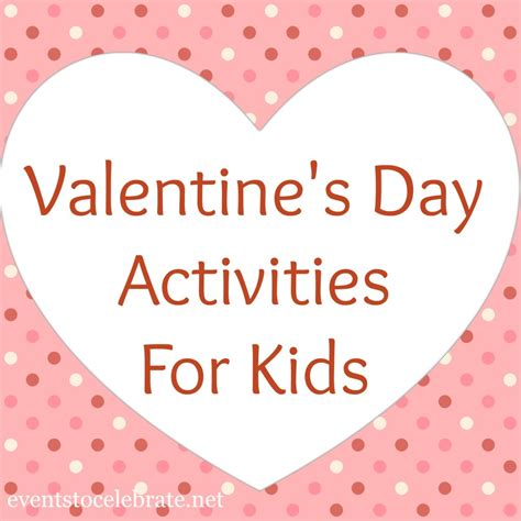 really valentines day ideas s day activities archives events to celebrate