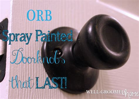 Spray Paint Door Knobs by Updating Door Knobs With Spray Paint Well Groomed Home