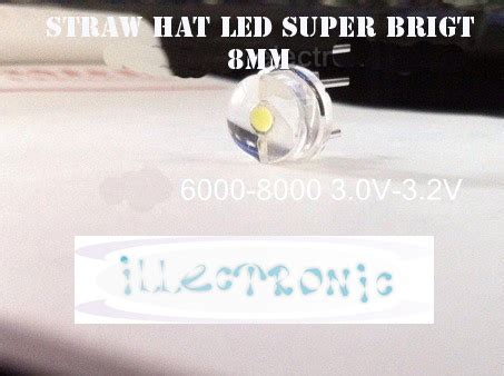 Led 5mm Putih Nyala Merah jual lu led 8mm tipe straw hat warna putih terang 6000 8000mcd illectronic