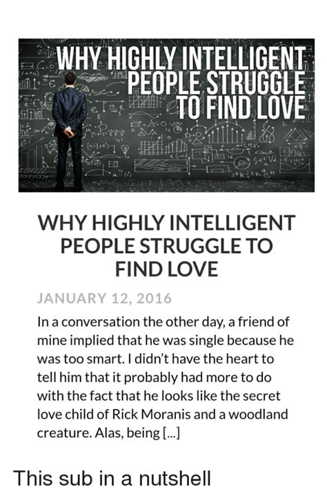 Has Some Highly Intelligent Concerned Friends by Why Highly Intelligent Struggle To Find Why