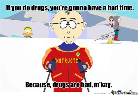 Mkay Meme - drugs are bad m kay by milliebird meme center