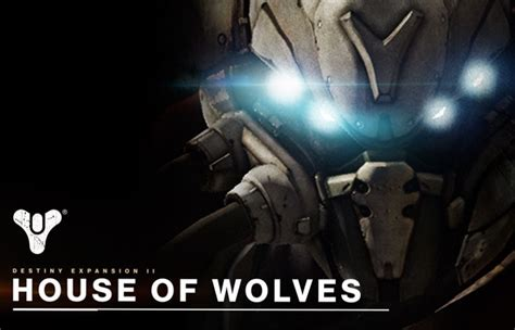 House Of Wolves destiny house of wolves dlc details leaked with possible