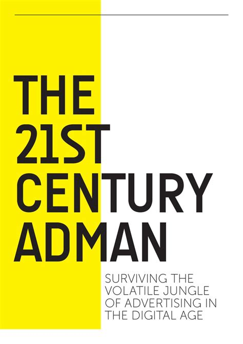 ogilvy on advertising in the digital age books the 21st century adman surviving the volatile jungle of