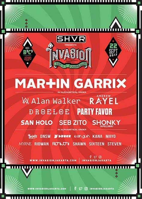 alan walker jakarta 2017 invasion 2017 tilkan alan walker martin garrix