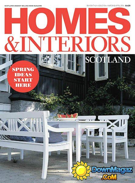 home and interiors scotland homes interiors scotland march april 2016 187 pdf magazines magazines commumity