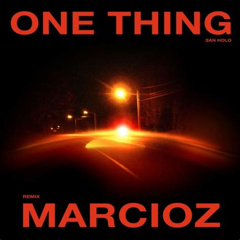san holo download san holo one thing marcioz remix by bitbird free