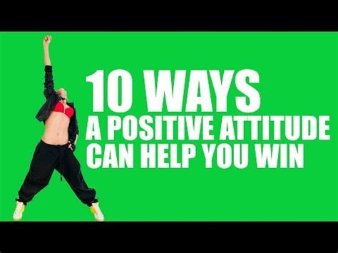10 Ways Your Can Help You Meet by 10 Ways A Positive Attitude Can Help You Win