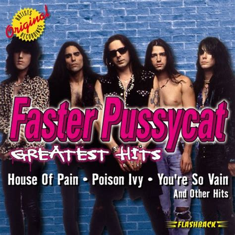 house of pain faster pussycat faster pussycat greatest hits reviews and mp3