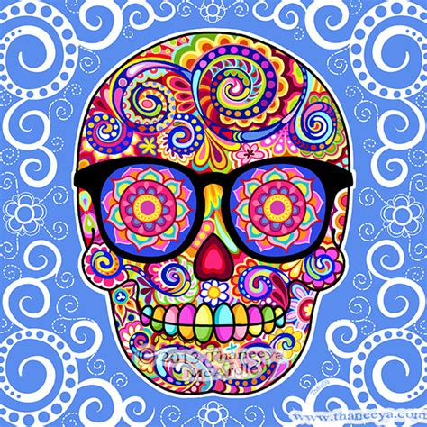 How I Decorate My Home by Sugar Skull Art Colorful Day Of The Dead Art By Thaneeya