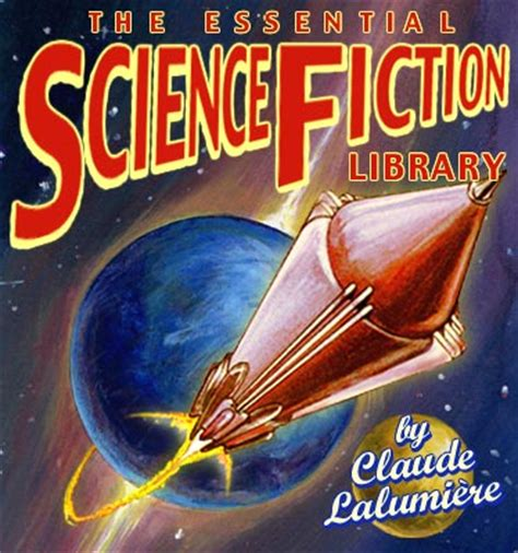 what does fiction feature the essential science fiction library