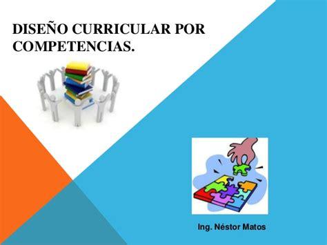 Diseño Curricular Por Competencias Slideshare Dise 241 O Curricular Por Competencias M 243 Dulo 2 Actividad 1