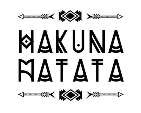 imagenes de keep calm and hakuna matata las 25 mejores ideas sobre hakuna matata en pinterest