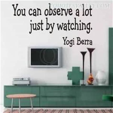 can you observe a lot just by watching observation quotes sayings pictures and images