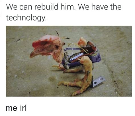 We Can Rebuild by We Can Rebuild Him We The Technology Me Irl