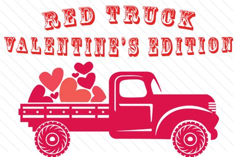 links to love a valentine s day edition momof6 the red truck valentine s edition svg cut file by