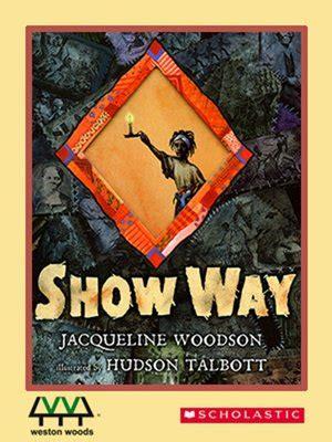scow ways jacqueline woodson 183 overdrive ebooks audiobooks and