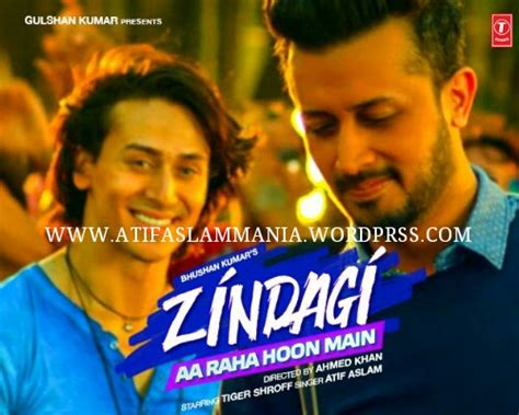download free mp3 zindagi aa raha hoon main zindagi aa raha hoon main atif aslam mp3 download