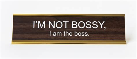 desk name plates i m not bossy i am the nameplate office desks and