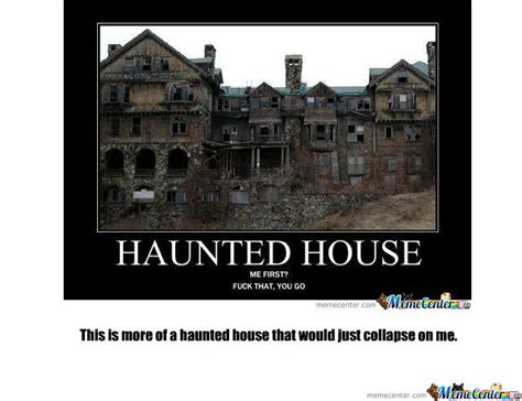 Memes House - haunted house by jtibbs meme center