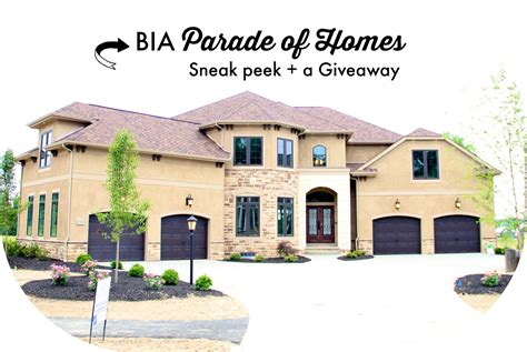 Best Parade Giveaways - bia parade of homes sneak peek a giveaway girl about columbus