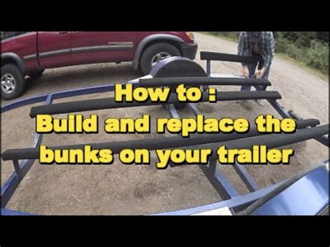 replacing boat trailer rollers with bunks how to make and replace your trailer bunks youtube