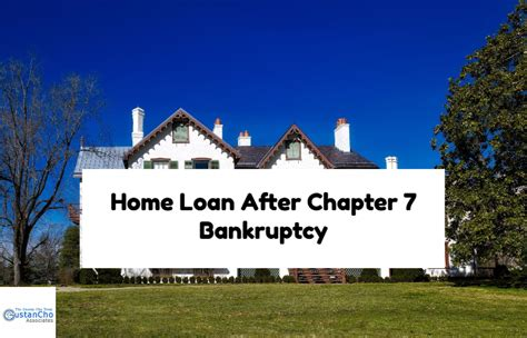 How To Buy A House After Bankruptcy Chapter 7 Qualifying