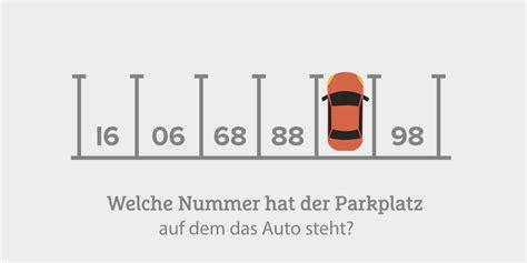 Auto Parkplatz Spiele by Welche Nummer Hat Dieser Parkplatz Karriere Mag
