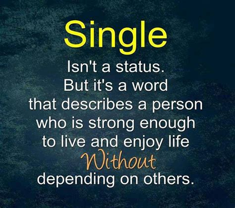 9 Great Things About Being Single by Quotes About Being Single And Happy Quotesgram