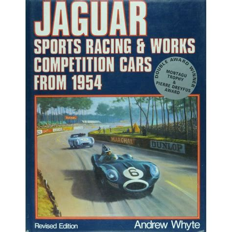 jaguar sports racing and works competition cars from 1954 librairie motors mania
