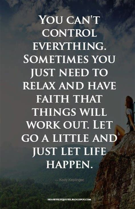 god needs to go 1511661364 sometimes you just need to relax and have faith that things will work out pinteresting
