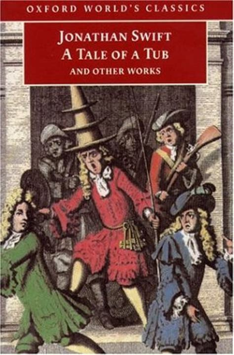 a tale of the a tale of a tub and other works by jonathan swift
