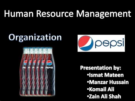 Mba In Human Resource Management In Pakistan by Pepsi Co Pakistan Human Resource Management Department