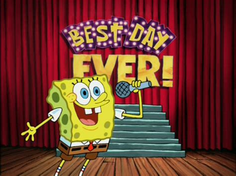 best day the best day song encyclopedia spongebobia fandom powered by wikia