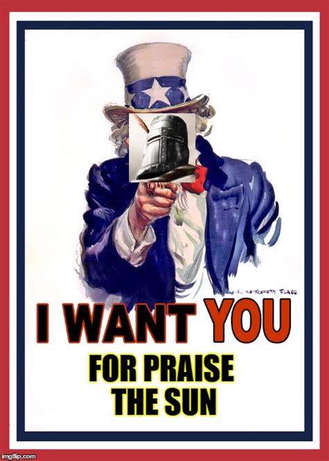 Praise The Sun Meme - i want you imgflip