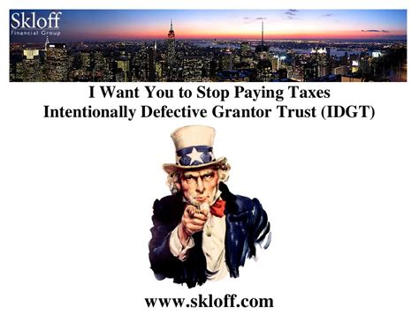 Paying Taxes For Mba by Stop Paying Taxes Intentionally Defective Grantor Trust