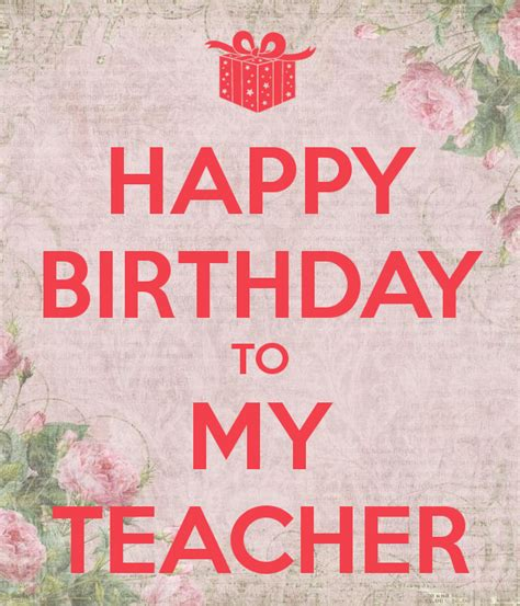 Wishing Happy Birthday To My Happy Birthday To My Teacher