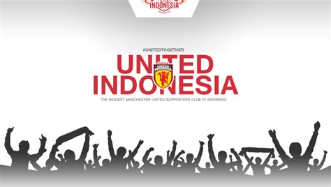 Indonesia Unite united indonesia manchester united indonesia supporters club