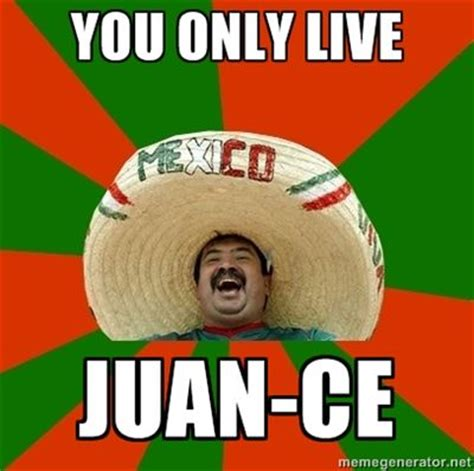 Tip For The Dating Don Juan by 10 Images About Juan Jokes On Tacos