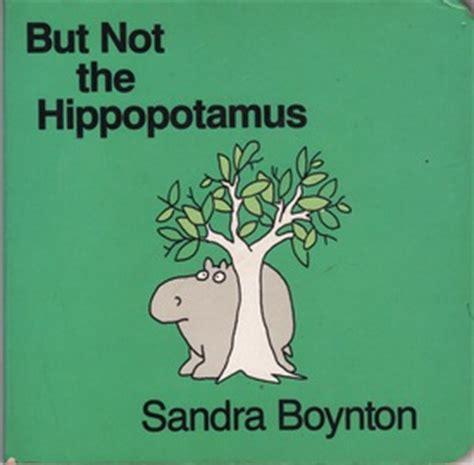 but not the hippopotamus quot reflections quot 1992