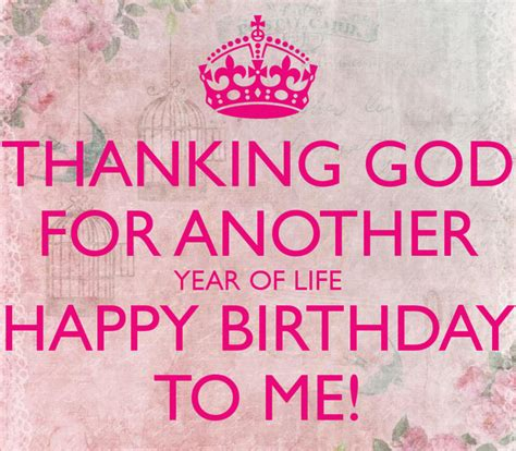Happy Birthday To Me Continued by 100 Happy Birthday To Me Quotes Prayers Images Memes