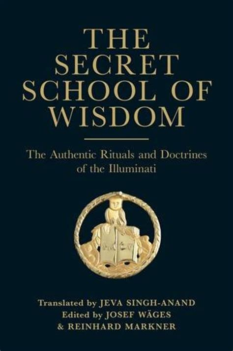 illuminati book now out the secret school of wisdom the authentic