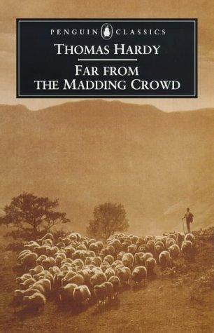 the crowd books far from the madding crowd review book hardy