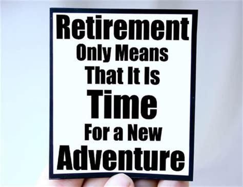 printable retirement quotes retirement quotes oversixty