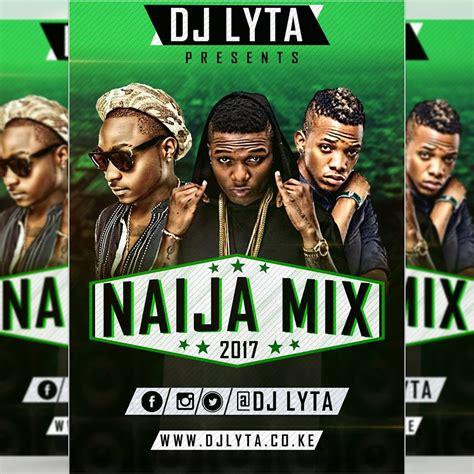download mp3 dj lyta dj lyta naija mix 2017 free download dj lyta