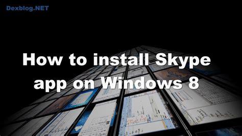 install skype app  windows  youtube