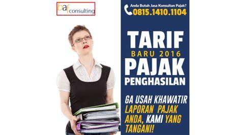 tarif pajak atas pesangon 2016 tarif baru 2016 pajak penghasilan pegawai bergaji rp 4 5